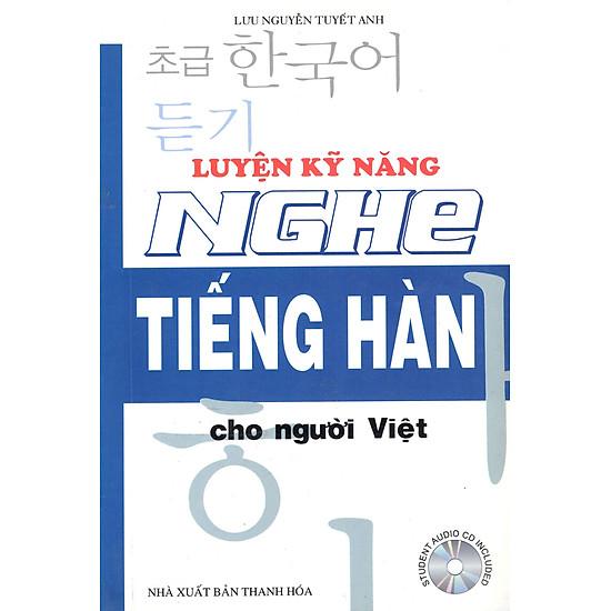 Luyện Kỹ Năng Nghe Tiếng Hàn Cho Người Việt