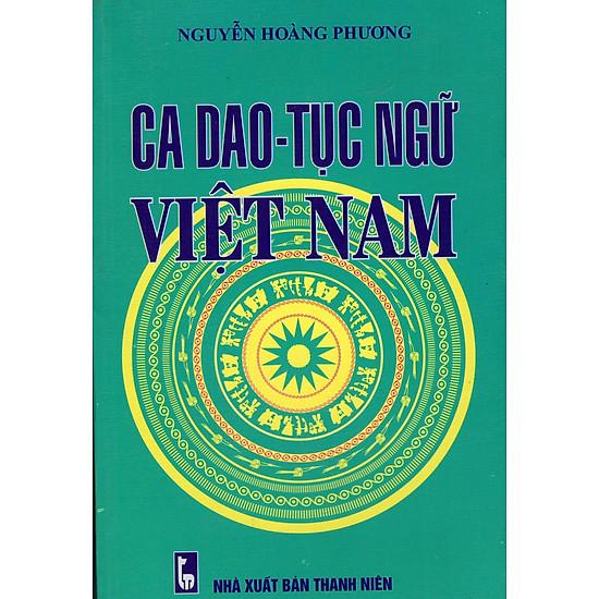 Ca Dao – Tục Ngữ Việt Nam