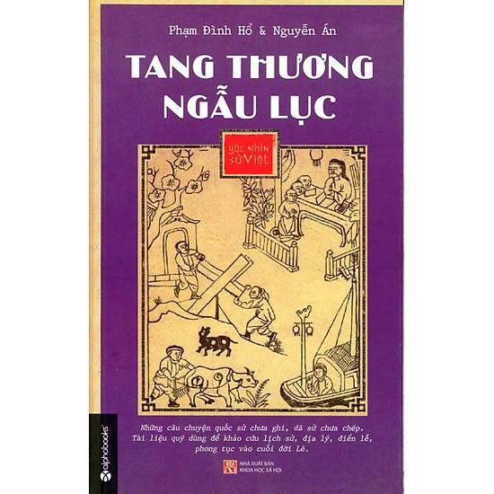 Góc Nhìn Sử Việt – Tang Thương Ngẫu Lục