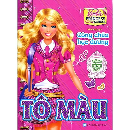 [Download Sách] Tô Màu Barbie - Công Chúa Học Đường (Tái Bản 2015)