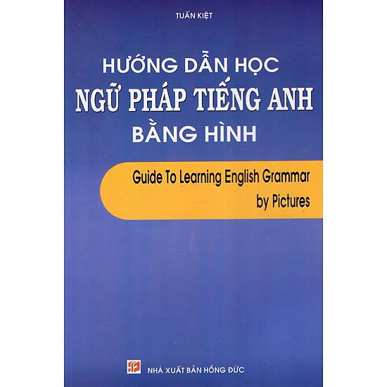 Hướng Dẫn Học Ngữ Pháp Tiếng Anh Bằng Hình