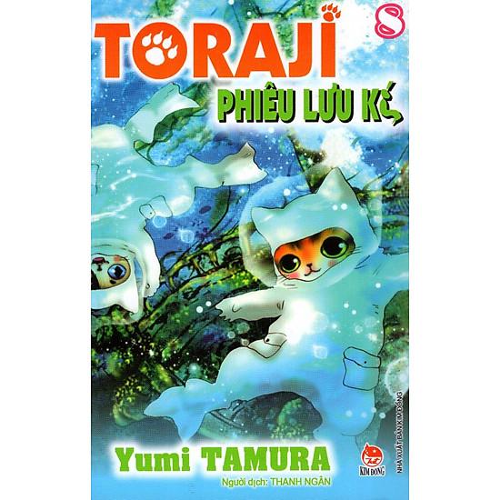 Toraji Phiêu Lưu Kí – Tập 8