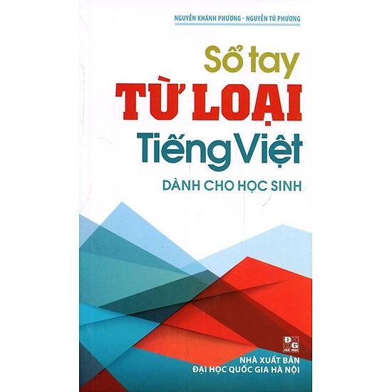 Sổ Tay Từ Loại Tiếng Việt Dành Cho Học Sinh