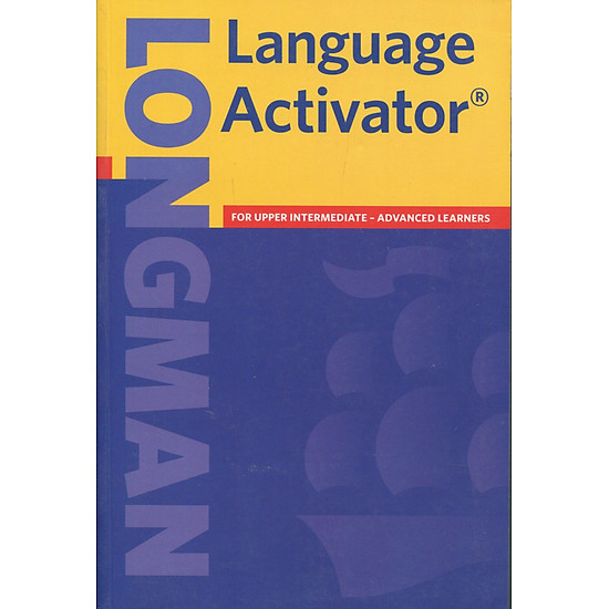 Longman Language Activator:  Helps You Write and Speak Natural English, Second Edition
