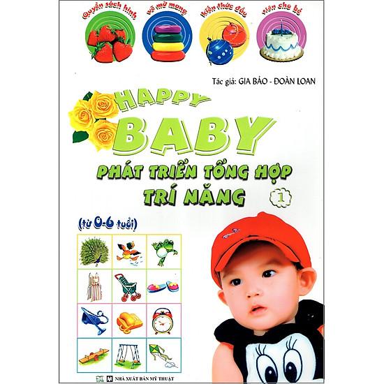 Happy Baby: Phát Triển Tổng Hợp Trí Năng (Tập 1)