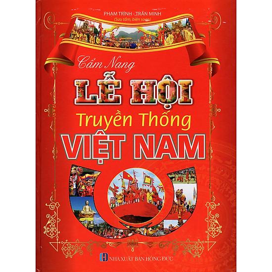 Cẩm Nang Lễ Hội Truyền Thống Việt Nam (Lao Động)