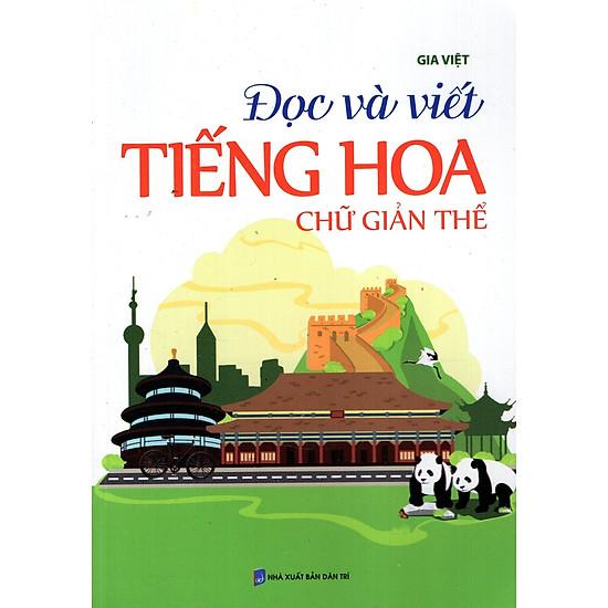 Đọc Và Hiểu Tiếng Hoa Chữ Giản Thế