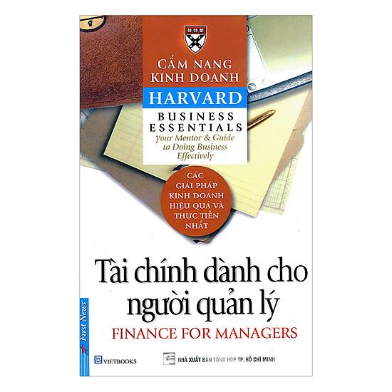 [Download Sách] Cẩm Nang Kinh Doanh - Tài Chính Dành Cho Người Quản Lý (Tái Bản 2017)