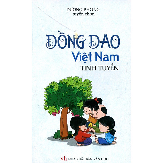 Đồng Dao Việt Nam Tinh Tuyển