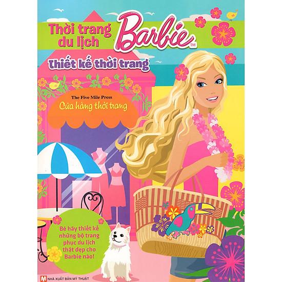 [Download Sách] Thiết Kế Thời Trang Barbie - Thời Trang Du Lịch