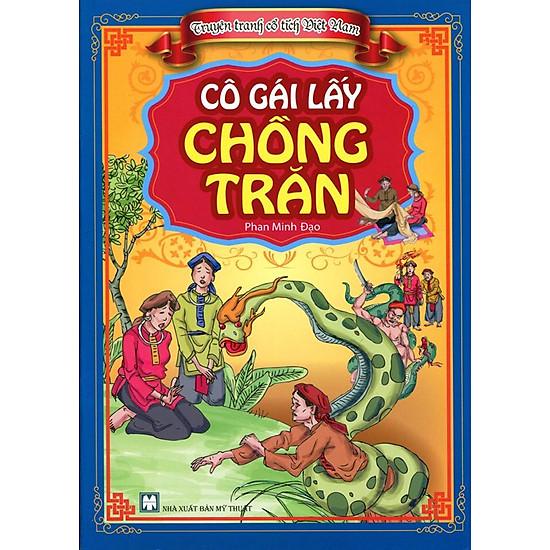 Truyện Tranh Cổ Tích Việt Nam - Cô Gái Lấy Chồng Trăn