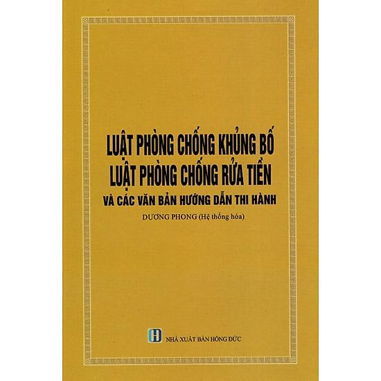 [Download Sách] Luật Phòng Chống Khủng Bố, Luật Phòng Chống Rửa Tiền Và Các Văn Bản Hướng Dẫn Thi Hành