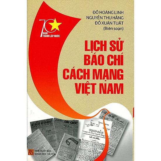 [Download Sách] 70 Năm Thành Lập Nước - Lịch Sử Báo Chí Cách Mạng Việt Nam