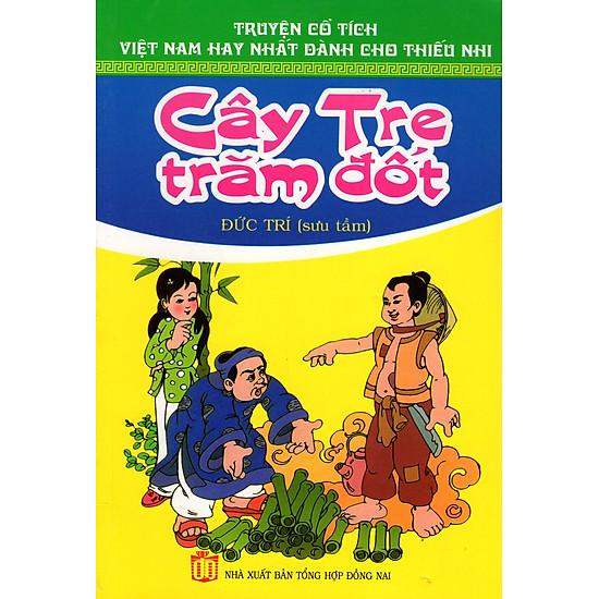 Truyện Cổ Tích Việt Nam Hay Nhất Dành Cho Thiếu Nhi – Cây Tre Trăm Đốt