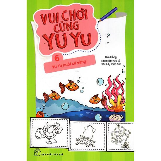 Vui Chơi Cùng Yu Yu (Tập 6) – Yu Yu Nuôi Cá Vàng