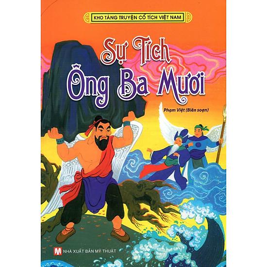 Kho Tàng Truyện Cổ Tích Việt Nam - Sự Tích Ông Ba Mươi (Tân Việt)