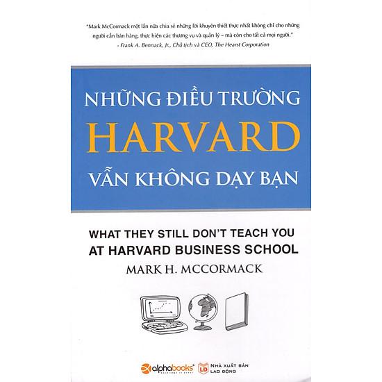Những Điều Trường Harvard Vẫn Không Dạy Bạn (Tái Bản 2015)