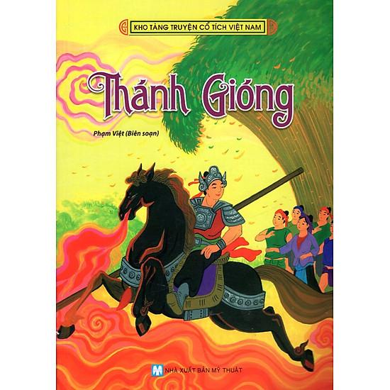 Kho Tàng Truyện Cổ Tích Việt Nam - Thánh Gióng (Tân Việt)
