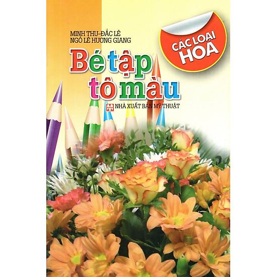 [Download Sách] Bé Tập Tô Màu: Các Loại Trái Hoa