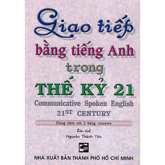 Giao Tiếp Bằng Tiếng Anh Trong Thế Kỷ 21