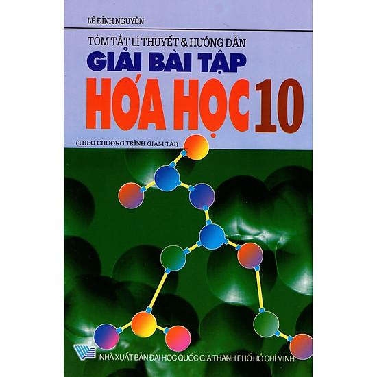 Tóm Tắt Lí Thuyết & Hướng Dẫn Giải Bài Tập Hóa Học Lớp 10