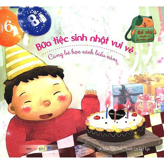 Bé Yêu Chuẩn Bị Đi Mẫu Giáo – Bữa Tiệc Sinh Nhật Vui Vẻ