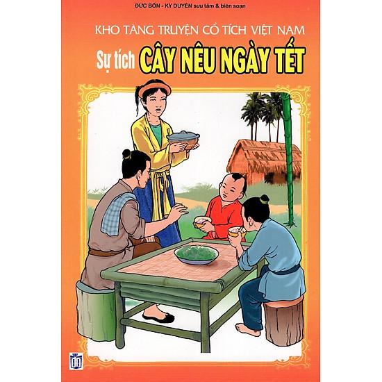 Kho Tàng Truyện Cổ Tích Việt Nam – Sự Tích Cây Nêu Ngày Tết
