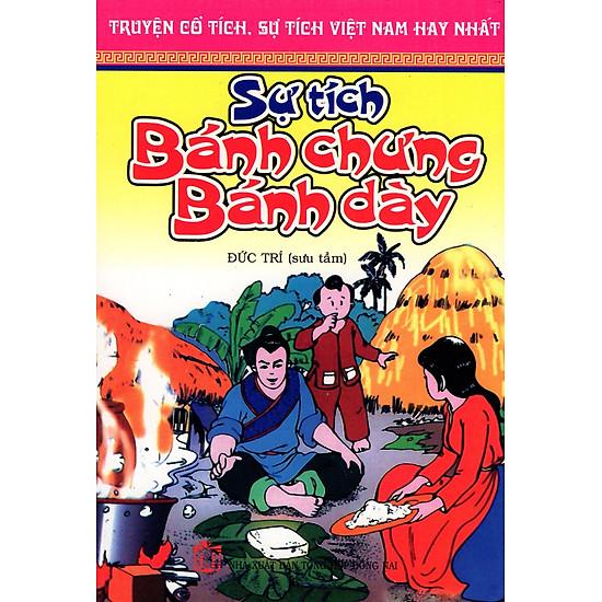 [Download Sách] Truyện Cổ Tích, Sự Tích Việt Nam Hay Nhất - Sự Tích Bánh Chưng Bánh Dày