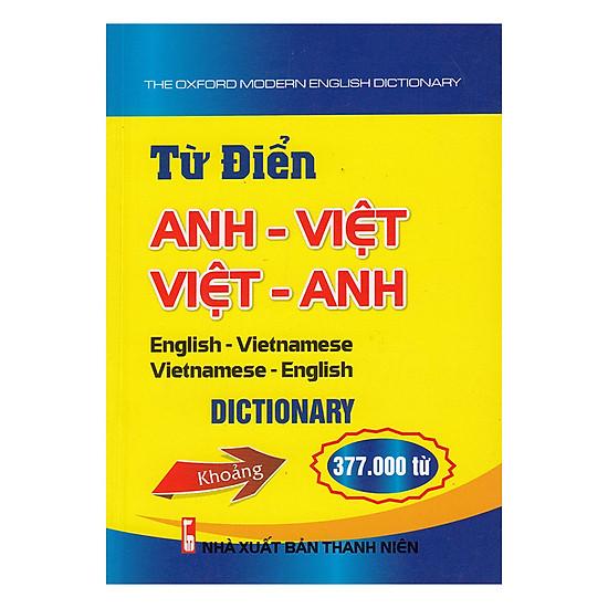 Từ Điển Anh - Việt, Việt - Anh 377.000 Từ