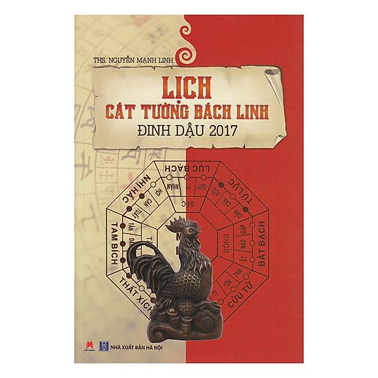 [Download Sách] Lịch Cát Tường Bách Linh - Đinh Dậu 2017