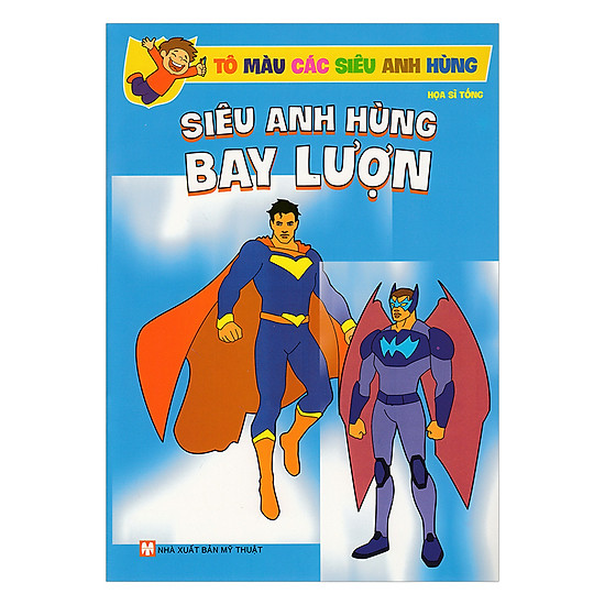 Sách Tô Màu Các Siêu Anh Hùng - Siêu Anh Hùng Bay Lượn