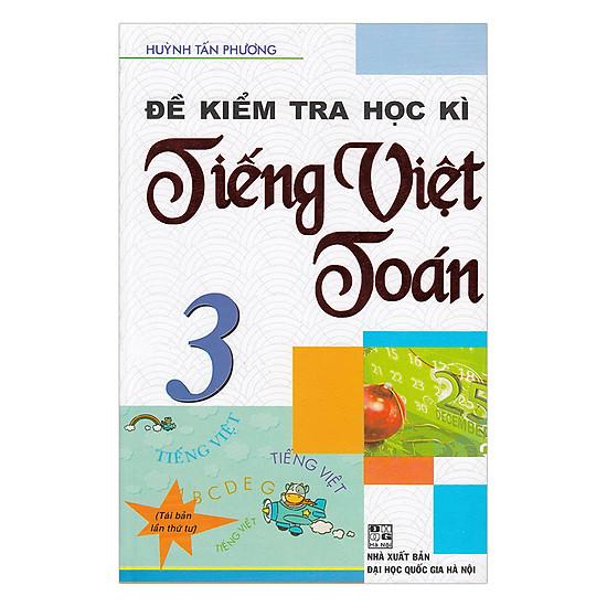 Đề Kiểm Tra Học Kì Tiếng Việt - Toán Lớp 3