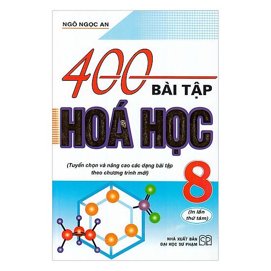 400 Bài Tập Hóa Học Lớp 8