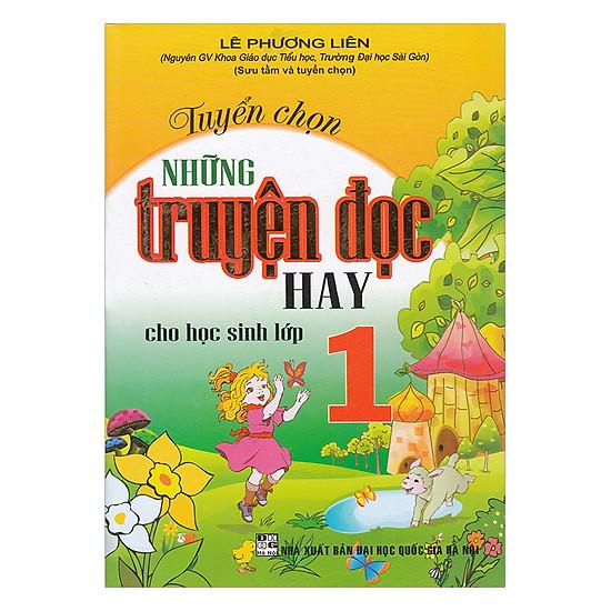 Tuyển Chọn Những Truyện Đọc Hay Cho Học Sinh Lớp 1