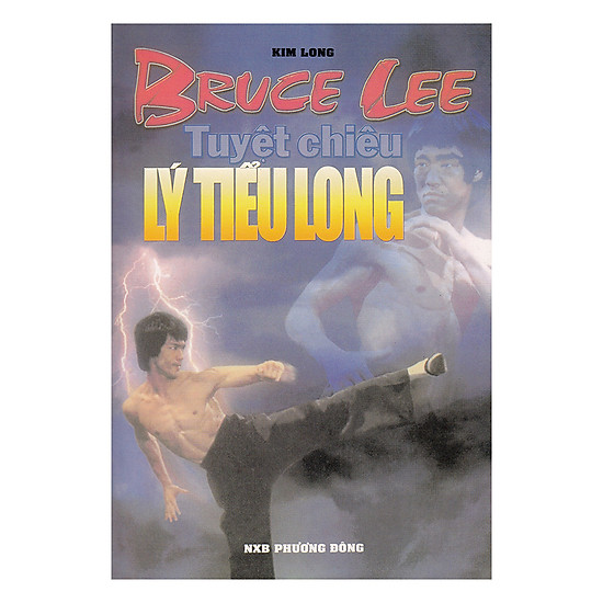 [Download sách] Bruce Lee - Tuyệt Chiêu Lý Tiểu Long