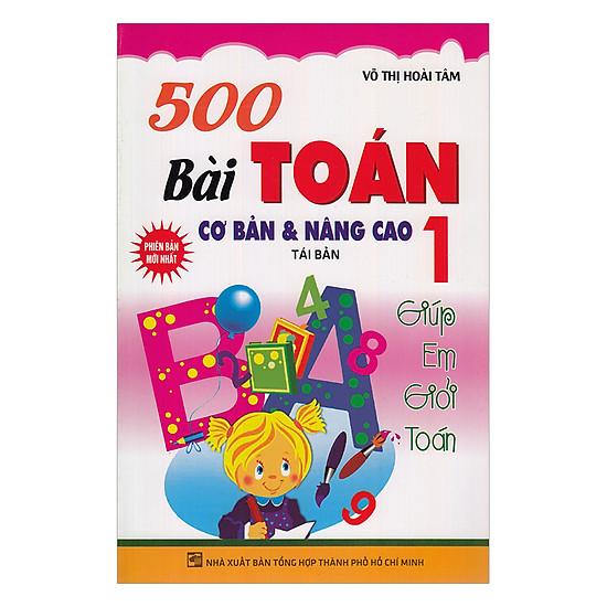 500 Bài Tập Toán Cơ Bản Và Nâng Cao Lớp 1