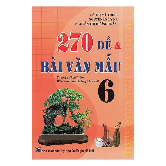 Download sách 270 Đề Và Văn Mẫu Lớp 6