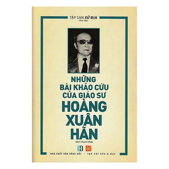 [Download Sách] Những Bài Khảo Cứu Của Giáo Sư Hoàng Xuân Hãn