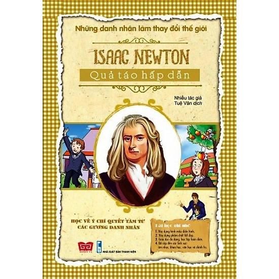 Những Danh Nhân Làm Thay Đổi Thế Giới – Isaac Newton Quả Táo Hấp Dẫn