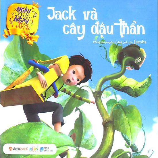 Ngày Xửa Ngày Xưa - Jack Và Cây Đậu Thần