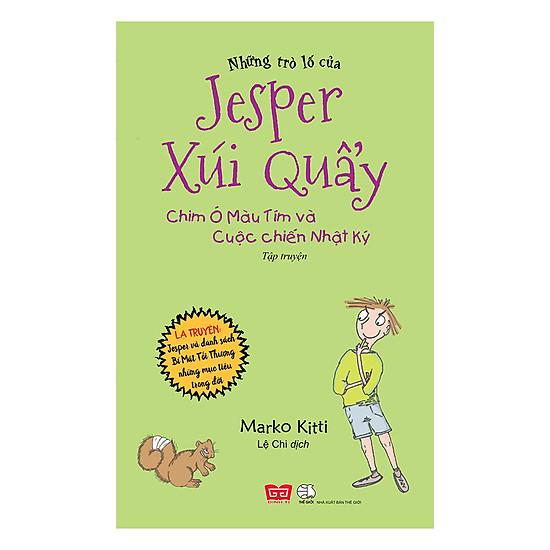 [Download Sách] Những Trò Lố Của Jesper Xúi Quẩy - Chim Ó Màu Tím Và Cuộc Chiến Nhật Ký (Tập 2)