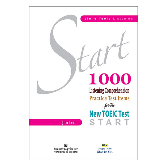 Start 1000 Listening Comprehension Practice Test Items For The New TOEIC Test (Kèm CD)