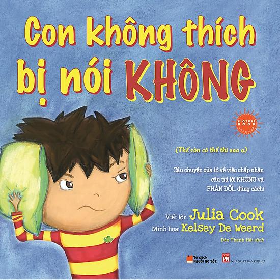 Picture Book Song Ngữ Anh Việt – Con Không Thích Bị Nói Không