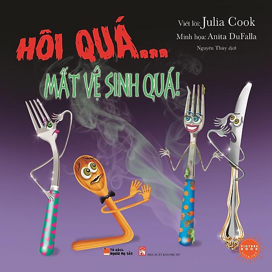 Picture Book Song Ngữ Anh Việt – Hôi Quá… Mất Vệ Sinh Quá