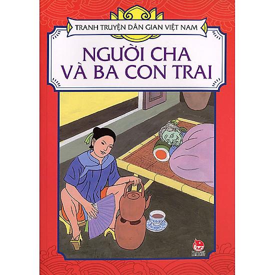 [Download Sách] Tranh Truyện Dân Gian Việt Nam - Người Cha Và Con Trai