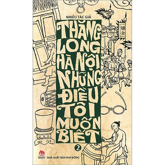 Thăng Long – Hà Nội, Những Điều Tôi Muốn Biết (Tập 2)