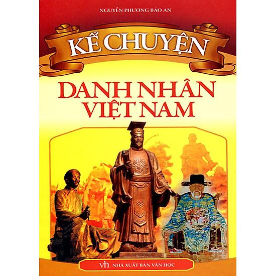 Kể Chuyện Danh Nhân Việt Nam