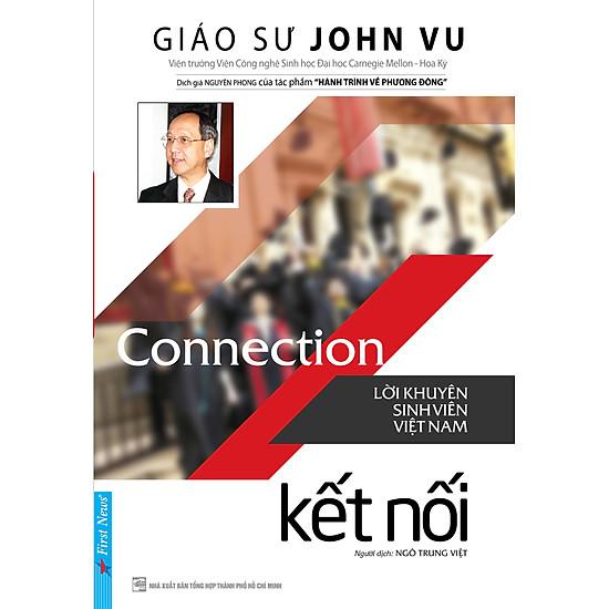 Connection – Kết Nối (Lời Khuyên Sinh Viên Việt Nam)