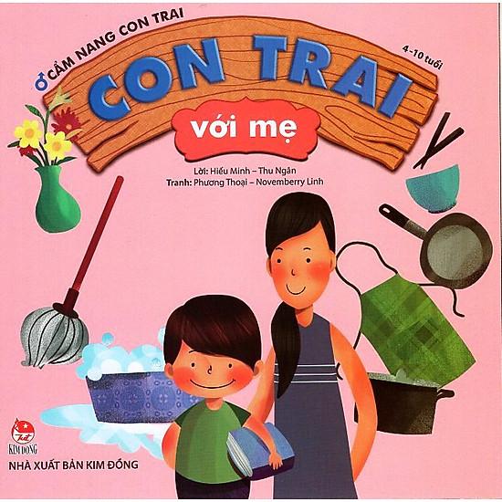 [Download Sách] Cẩm Nang Con Trai (4-10 Tuổi) - Con Trai Với Mẹ
