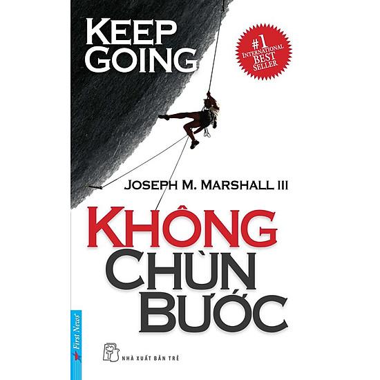 Không Chùn Bước – Keep Going (Tái Bản 2016)